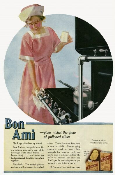 Bon Ami - gives nickel the glow of polished silver, a damp cloth, a bit of a rub, a moments wait while the magic-white cloud foams..... then whisk..... and away go the tarnish and the dried Bon Ami together! Now look! The nickel gleams as clean