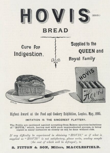 Hovis Bread - advertised as a cure for indigestion, as supplied to the Royal Family!