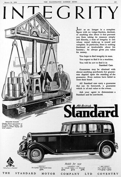 Advertisement for the British Standard car, entitled 'Integrity', with illustration of the car and a bullion scale. The advertisement states, ' Checking British gold payments at the United States Treasury. An example of national integrity