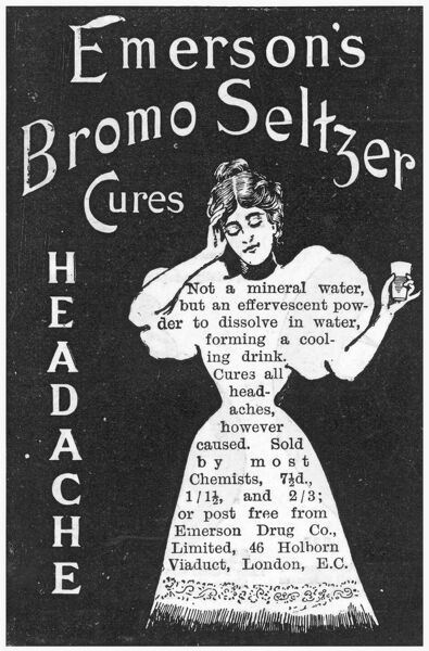 Emerson's Bromo-Seltzer cures all headaches, however caused Date: 1897