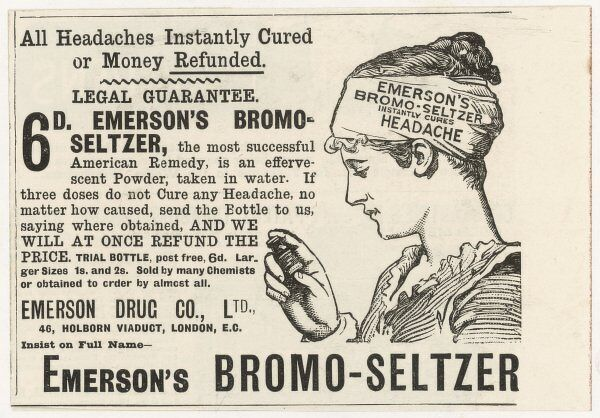 Emerson's Bromo-Seltzer ('the most successful American remedy') cures all headaches, however caused