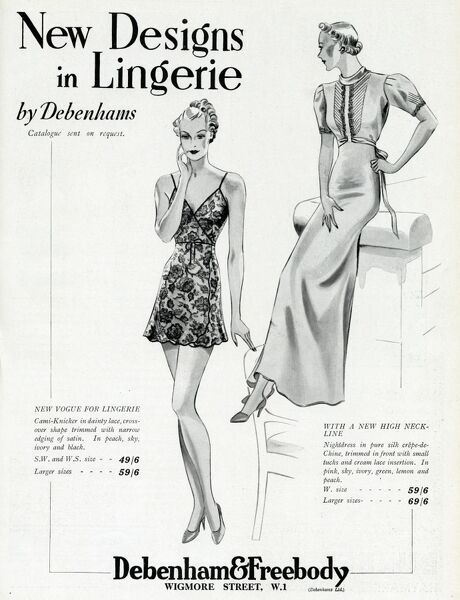 Advert for Debenham & Freebody lingerie - Cami-knickers in dainty lace, cross over shape trimmed with narrow edging of satin. In peach, sky, ivory and black. And also new high neck line nightdress in pure silk crepe-de-chine, trimmed in front with small tucks