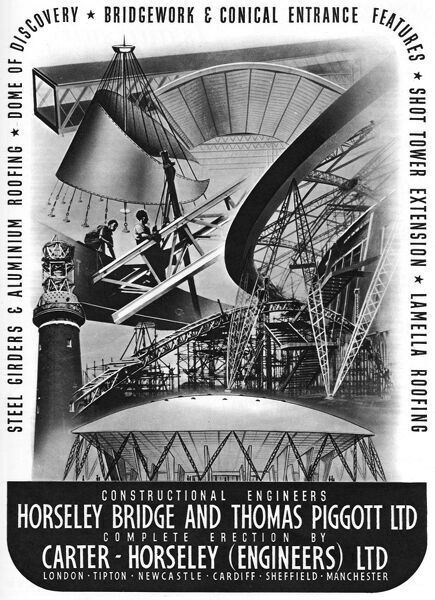 Advertisement for constructional engineers, Horseley Bridge and Thomas Piggott Ltd and Carter-Horseley (Engineers) Ltd, who built some of the structures for the Festival of Britain exhibition on London's South Bank.  1951