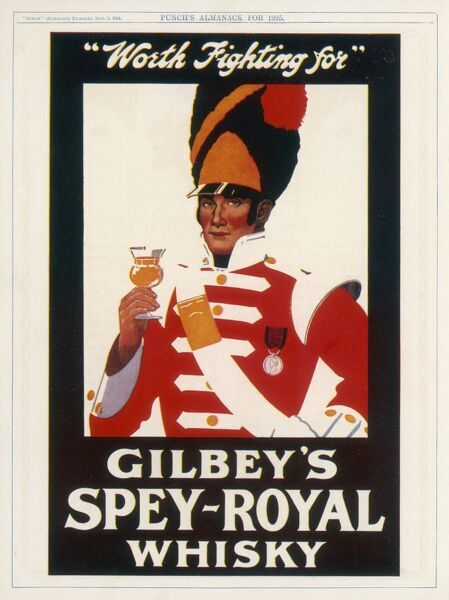 Gilbey's Spey-Royal Whisky - worth fighting for