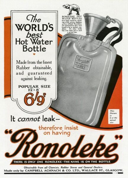 'The World's best hot water bottle, made from the finest rubber obtainable and guaranteed against leaking'. Date: 1926