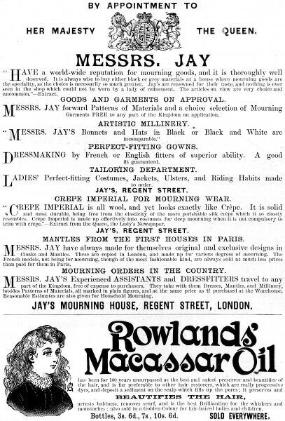 An advertisement for Jay's of London mourning warehouse, and for Rowlands Macassar Oil,as featured in the Illustrated London News 1892. Rowlands' Macassar Oil- the best and safest preserver and beautifier of the hair. 1892