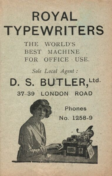 Advertisement for Royal Typewriters, The World's Best Machine for Office Use. Sole local agent, DS Butler Ltd, 37-39 London Road, Derby
