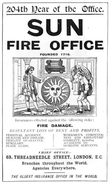 An advertisement for the Sun Fire Office, Threadneedle Street, London, offering insurance against fire damage and other calamities in its 204th year of operation. Date: 1913