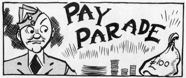 Cartoon of an RAF trainee air cadet at Heaton Park, Manchester during World War Two eyeing up money at a Pay Parade (at which the cadets are paid)