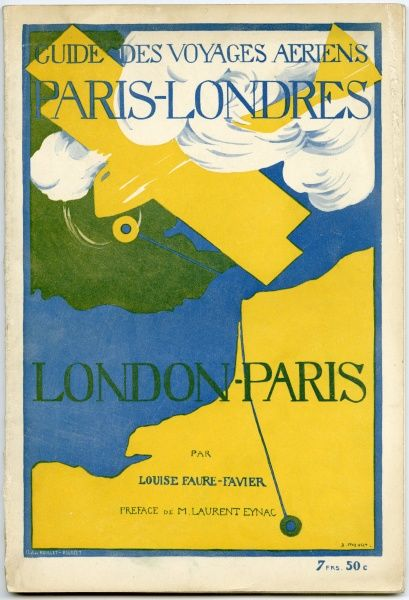 'GUIDE DES VOYAGES AERIENS PARIS-LONDRES' - passengers' guide to the regular services now linking the two cities : the plane represented is the Farman passenger aircraft