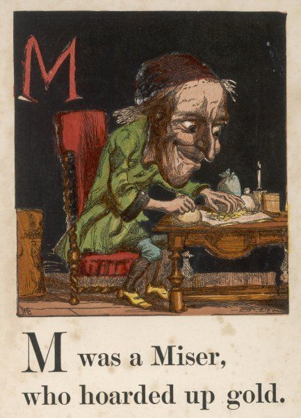 M - was a miser, who hoarded up gold