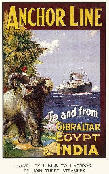 Anchor Line Poster for ship travel between Gibraltar, Egypt and India with an elephant