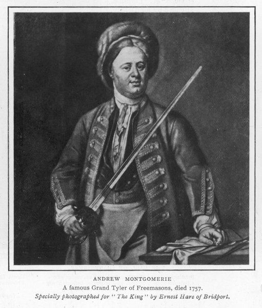 Brother ANDREW MONTGOMERIE a famous Grand Tyler of the Grand Lodge of Freemasons in the 18th century