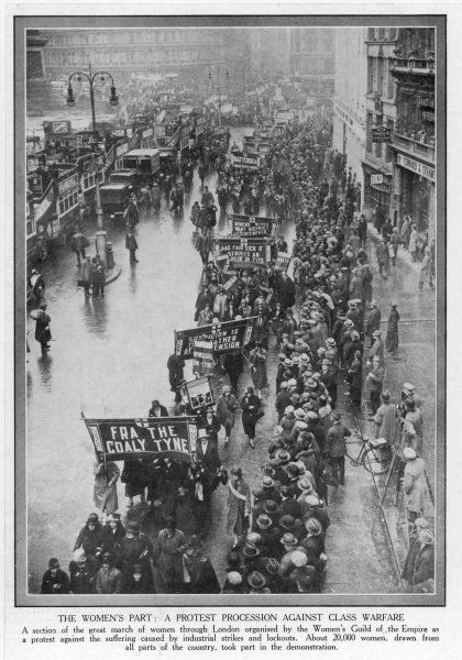 Approximately 20,000 women take part in a protest procession through central London, against the suffering caused by the industrial strikes and lockouts