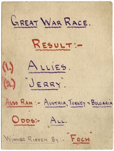 "A postcard drawn by a British soldier on Armistice Day, 1918 in the style of horse racing results, but instead listing the winners, losers and ""also rans"" of the Great War"