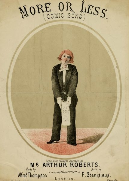 ARTHUR ROBERTS Music hall entertainer. Date: 19th century