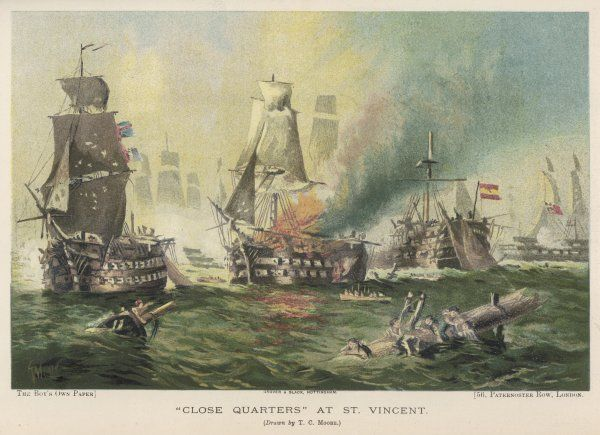 BATTLE OF CAPE ST VINCENT The British fleet under Admiral Jervis defeats the Spanish