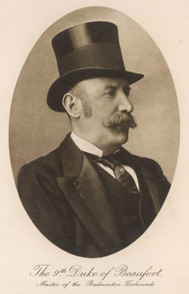 HENRY SOMERSET 9TH DUKE OF BEAUFORT Master of the Badminton Foxhounds