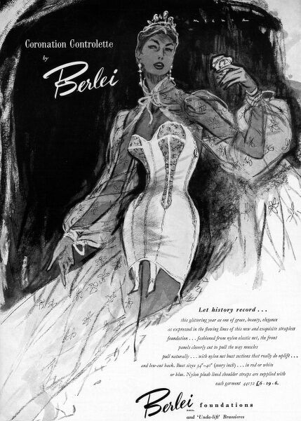 Advertisement for Berlei foundations, featuring their Coronation Corselette, guaranteed to pull and pinch you into a slimline silhouette for Coronation celebrations in 1953. Date: 1953