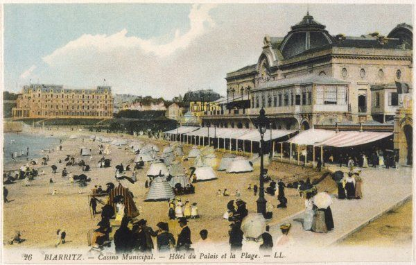 Biarritz: the beach, the Casino Municipal and the Hotel du Palais