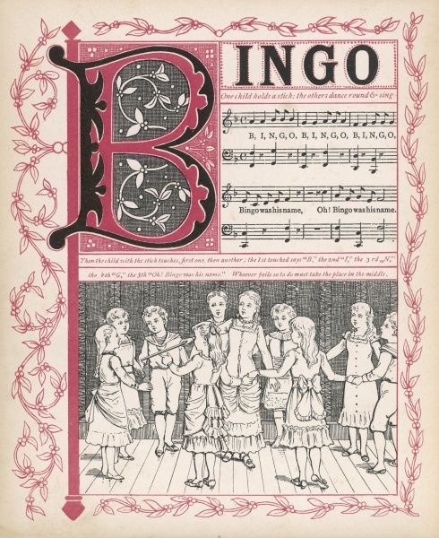 B, I, N, G, O, Oh! Bingo was his name