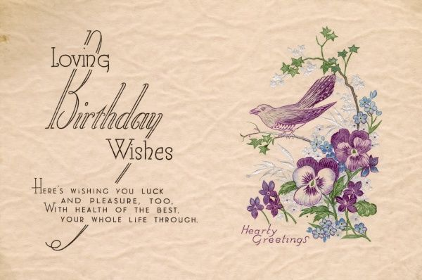Loving Birthday Wishes: birthday card with a bird on a branch, pansies and forget-me-nots. Date: circa 1940s