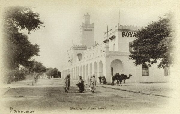 Biskra, Algeria - The Royal Hotel Date: circa 1910s