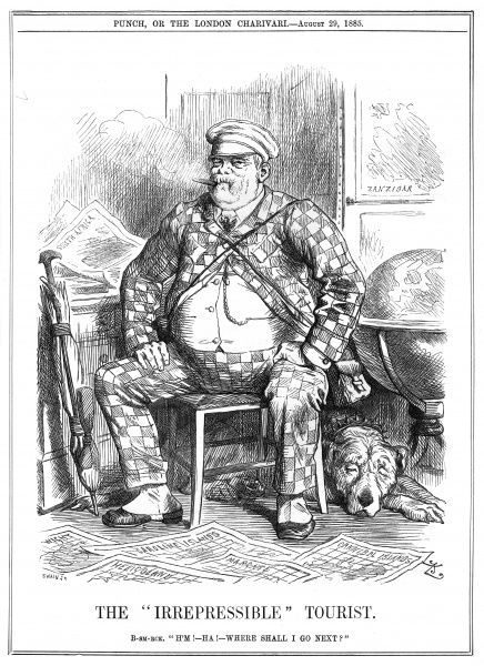 "OTTO BISMARCK Portrayed as 'The ""Irrepressible"" Tourist': ""H'm!-HA!- Where shall I go next?"" Date: 1815 - 1898"
