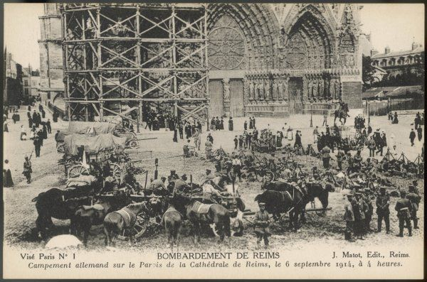 Germans set up a field camp in the Parois of the cathedral at Reims. However, they will be forced to retire by the allied counter-attack