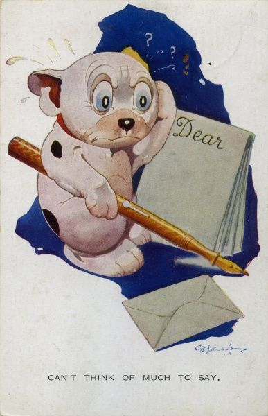 Can't think of much to say. Bonzo struggling to write a letter. Pen, paper, envelope. Date: 1928