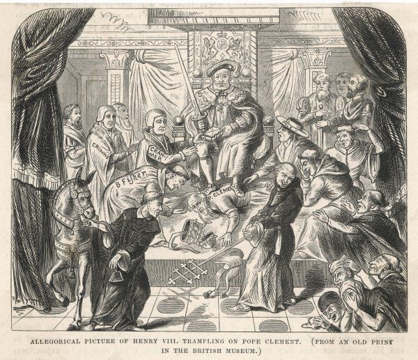 Henry VIII tramples on Pope Clement VII; an allegorical print