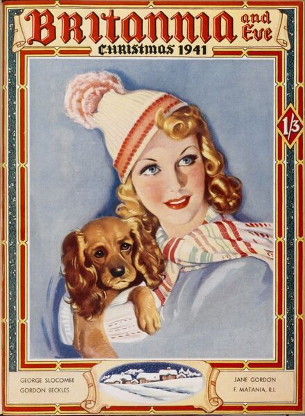 Front cover of Britannia and Eve magazine, Christmas number, featuring a glamorous blonde woman carrying off a woolly scarf and bobble hat with aplomb, while carrying her rather grumpy looking spaniel dog
