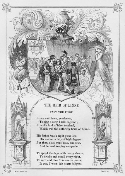 THE HEIR OF LINNE. British Ballad obtained and expanded by Thomas Percy (1729-1811) telling the story of the money waisting lord of Linne