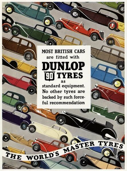 Advert for Dunlop tyres 'The World's master tyres'. Standard equipment no other tyres are backed by such forceful recommendation. 1937