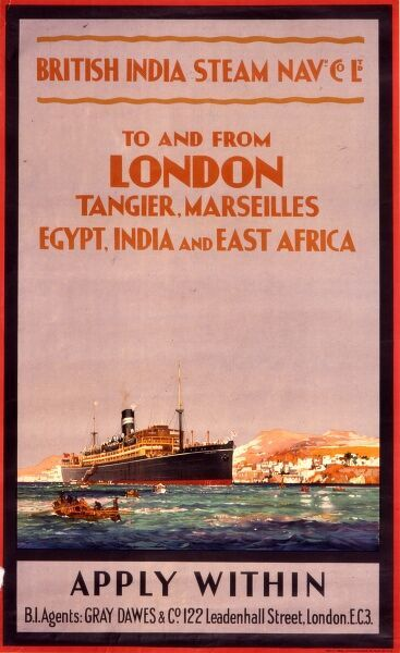 A poster advertising the British India Steam Navigation Company, better known as B.I., and its shipping agent Gray Dawes & Co. of London. The line operated between London and Tangier, Marseilles, Egypt, India and East Africa