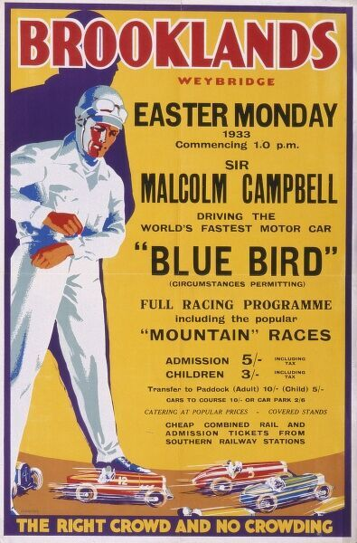 A poster for the racing programme at Brooklands Race Tract at Weybridge, Surrey, featuring Sir Malcolm Campbell driving (at the time) the world's fastest car, Bluebird