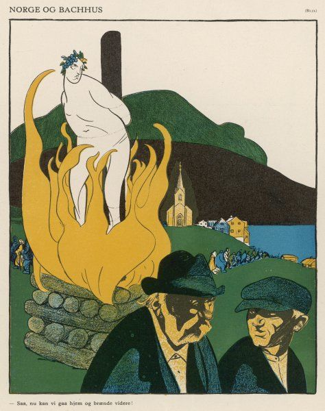 In Norway, they're so respectable, they'd burn Bacchus himself at the stake ! Date: 1919