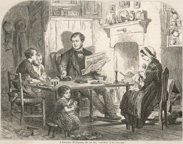 "A Lancashire Working-man, who now lives ""rent free"", in his ""own home"". An idealised working class scene showing a happy and contented family"