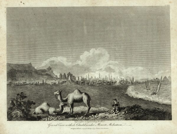 Grand Cairo with its Citadel under Mount Mokattam. The city is in the background with two camels and their driver in the foreground. 1803