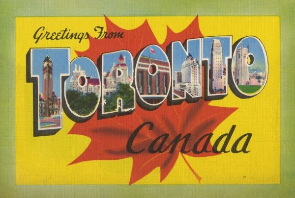 'Greetings from Toronto, Queen City of Canada' Date: 1930s