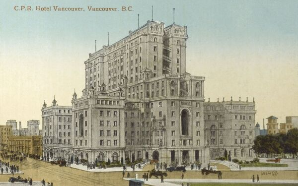 Canada - Vancouver, British Columbia - The Canadian Pacific Railway (CPR) Hotel Vancouver Date: circa 1910s