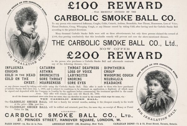 Advertisement for The Carbolic Smoke Ball Co., which claimed to offer a cure for a wide variety of ailments. This led to a court case on grounds of deception & a landmark ruling