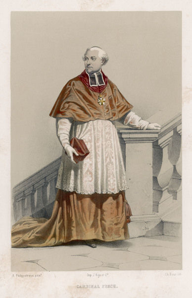 CARDINAL JOSEPH FESCH half-brother of Napoleon's mother, active during Napoleonic period as negotiator between France and the Vatican