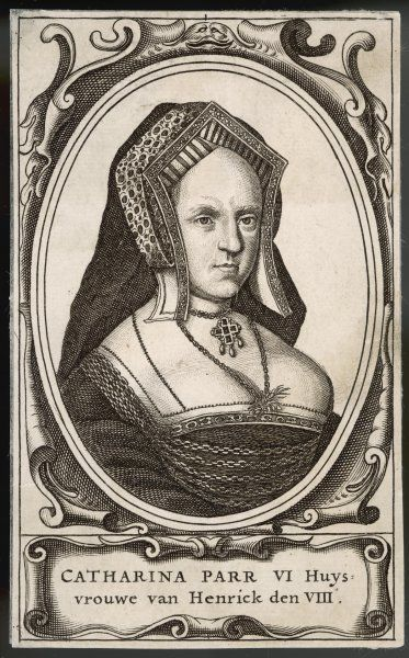 CATHERINE PARR Sixth wife of Henry VII of England