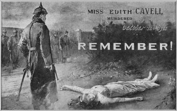 A German officer contemplates the corpse of EDITH CAVELL nurse, shot by the Germans in Belgium for assisting the Allies