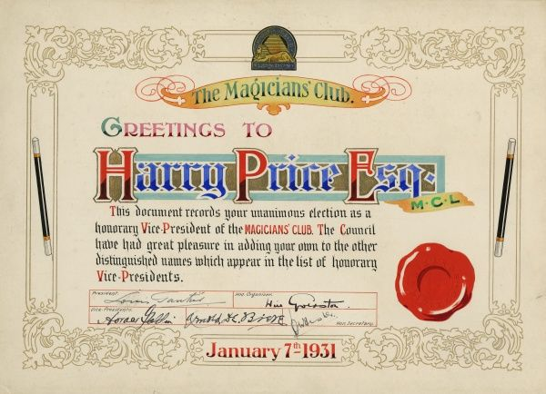Coloured certificate for Harry Price from the Magicians' Club informing him of his unanimous election as Honorary Vice-President of the Club, signed by Will Goldston and others, 7 January 1931. HPG/8/6/1&quot