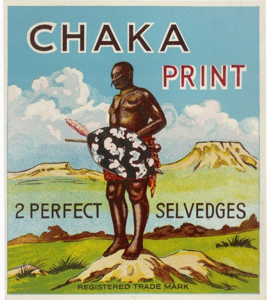 CHAKA, (Shaka, Tshaka) Zulu leader who ruthlessly conquered and ruled most of southern Africa : depicted here on a product label for a humdrum domestic product !