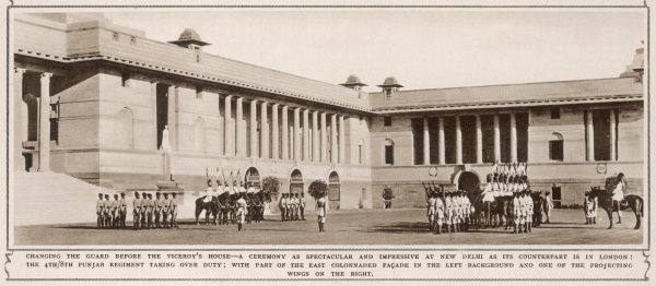 Changing the Guard before the Viceroy's House in New Delhi - a ceremony as spectacular and impressive at New Delhi as its counterpart in London