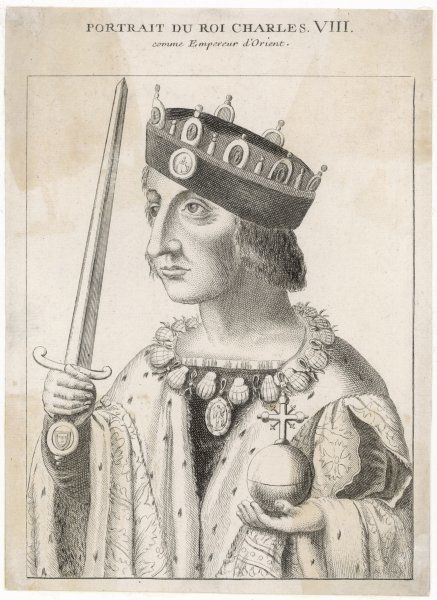 CHARLES VIII OF FRANCE depicted as the Emperor of the Orient Date: 1470 - 1498
