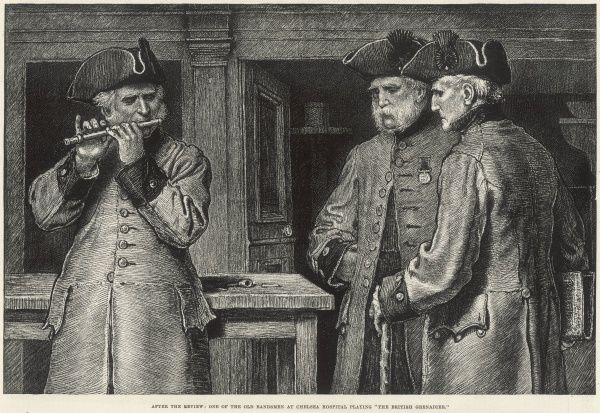 Engraving showing a Chelsea Pensioner, of the Royal Hospital Chelsea, playing 'The British Grenadier' on his flute, to his two comrades, 1888